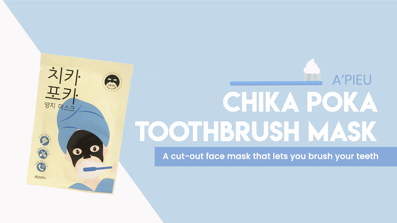 A'Pieu Chika Poka Toothbrushing Mask
